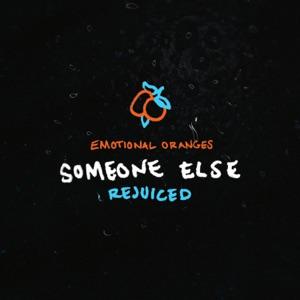 Emotional Oranges - Someone Else