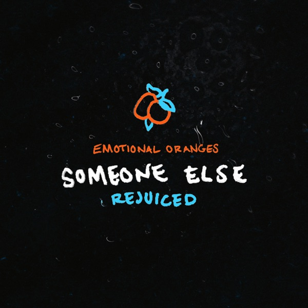 Someone Else (Rejuiced) - Single