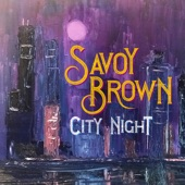 Savoy Brown - Ain't Gonna Worry