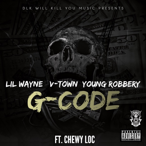 G-Code (feat. Chewy Loc) - Single