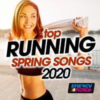 Various Artists - Top Running Spring Songs 2020 (15 Tracks Non-Stop Mixed Compilation for Fitness & Workout) artwork