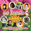 So Fresh: The Hits of Summer 2020 - Various Artists