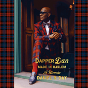 Dapper Dan: Made in Harlem: A Memoir (Unabridged)