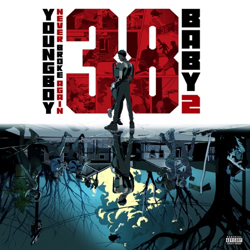 YoungBoy Never Broke Again – 38 Baby 2 [iTunes Plus AAC M4A]