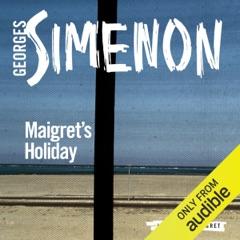 Maigret's Holiday: Inspector Maigret, Book 28 (Unabridged)