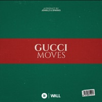 Gucci Moves - JEWELZ & SPARKS