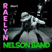 Raelyn Nelson Band - Weed and Whiskey