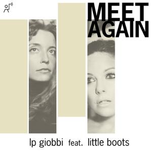 LP Giobbi - Meet Again feat. Little Boots