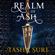 Tasha Suri - Realm of Ash