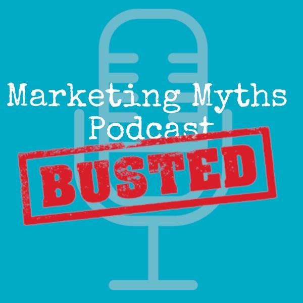 Marketing Myths Podcast
