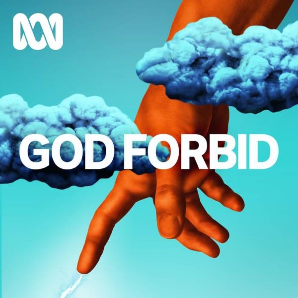 God Forbid - ABC RN