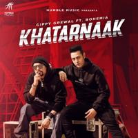 Khatarnaak (feat. Bohemia) - Single