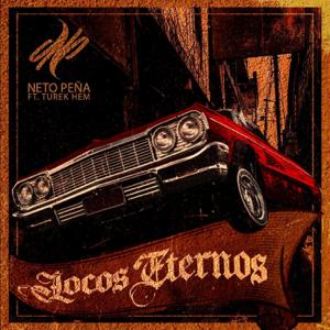 Neto Peña - Locos Eternos feat. Turek Hem