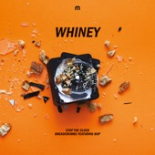Whiney - Stop The Clock