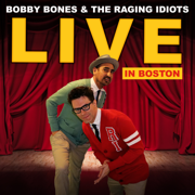 Jesus Knows (Live) - Bobby Bones & The Raging Idiots - Bobby Bones & The Raging Idiots
