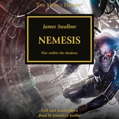 Nemesis: The Horus Heresy, Book 13 (Unabridged)