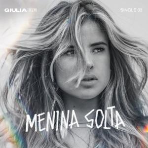 Giulia Be - Menina Solta