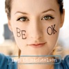 Be OK, Ingrid Michaelson