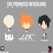 The Promised Neverland (feat. Sharm, Rustage, LEX the Lexicon Artist & Musicality) artwork