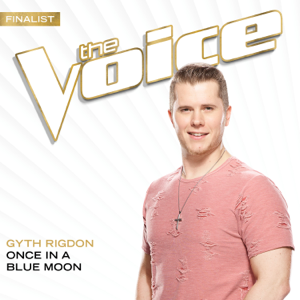 Once In A Blue Moon (The Voice Performance)
