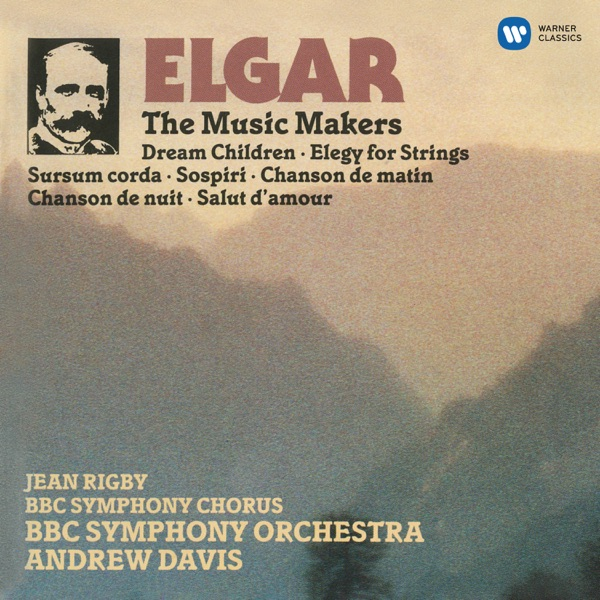 Elgar: The Music Makers & Orchestral Works