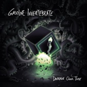 Gasoline Invertebrate - Let the Demon Out