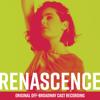 Renascence (Original Off-Broadway Cast Recording) - Various Artists