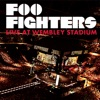 Foo Fighters: Live At Wembley Stadium, Foo Fighters