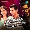 Ek Ladki Ko Dekha Toh Aisa Laga Remix Single