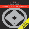 Miyamoto Musashi & Kenji Tokitsu (editor and translator) - The Complete Book of Five Rings (Unabridged)  artwork