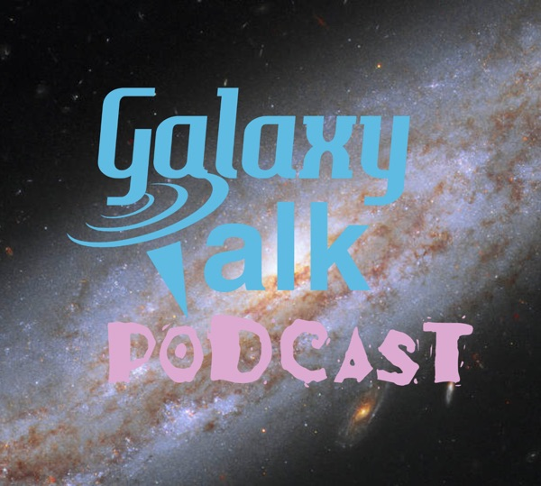 The galaxytalkpodcast's Podcast