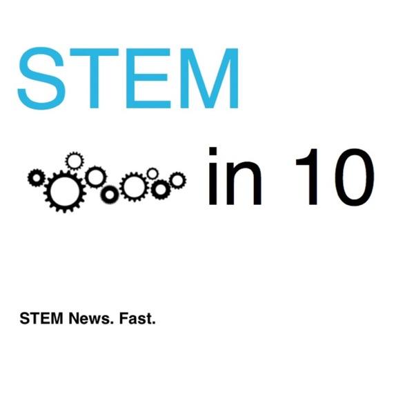 STEM in 10