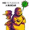 No Te Puedo Ir a Buscar by Hablando Huevadas iTunes Track 1