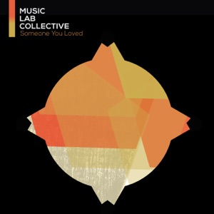 Music Lab Collective - Someone You Loved (arr. piano)