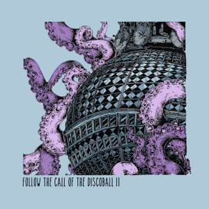 Various Artists - Follow the Call of the Discoball 2