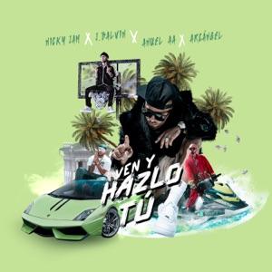 Nicky Jam, J Balvin & Anuel AA - Ven y Hazlo Tú feat. Arcángel