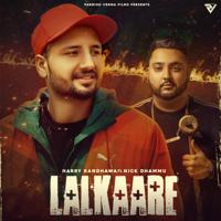 Harry Randhawa - Lalkaare (feat. Nick Dhammu)