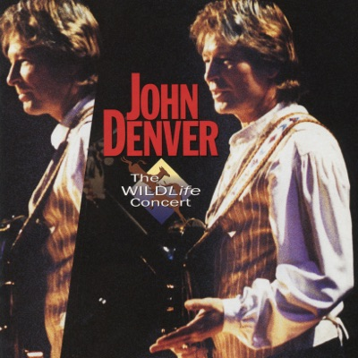 The Wildlife Concert (Live) - John Denver
