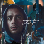 Outnumbered-Dermot Kennedy
