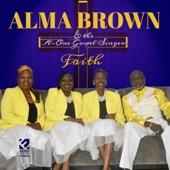 Alma Brown & the A-1 Gospel Singers - Praise Him