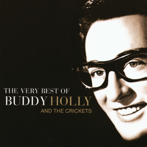 Buddy Holly - The Very Best of Buddy Holly and the Crickets