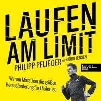 Philipp Pflieger - Laufen am Limit (Warum Marathon die größte Herausforderung für Läufer ist) artwork