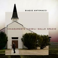 Biagio Antonacci - Chiaramente visibili dallo spazio artwork