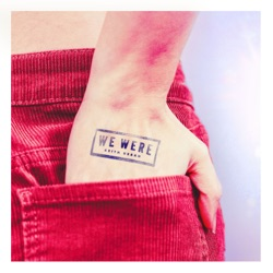 View album We Were - Single