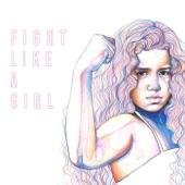 Raye Zaragoza - Fight Like A Girl
