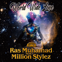 Download Ras Muhamad - World Wide Love (feat. Million Stylez) - Single Gratis, download lagu terbaru