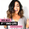 Her Best F***ing Life Podcast