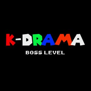 K-Drama - Boss Level