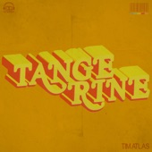 Tim Atlas - Tangerine