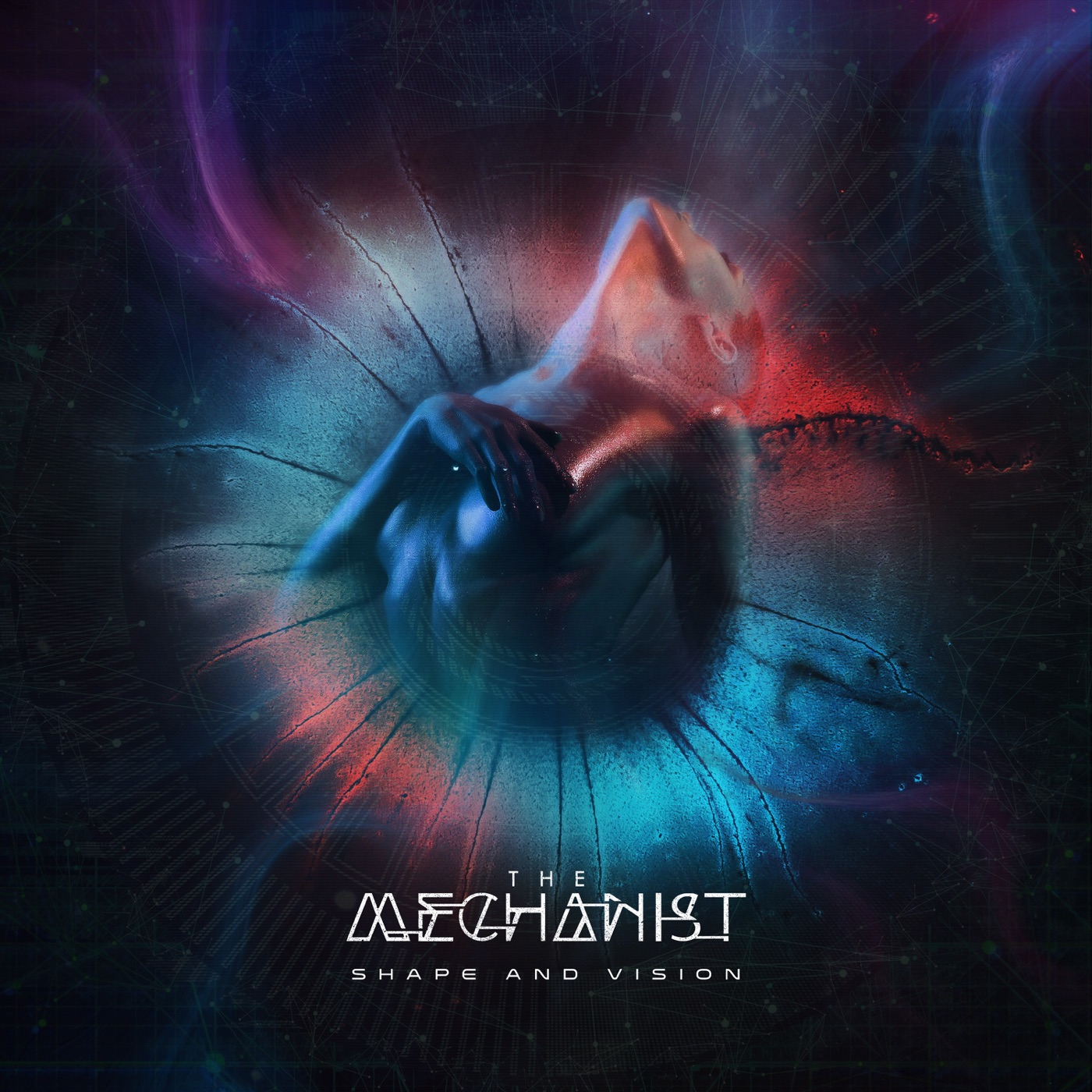 The Mechanist - Shape and Vision [EP] (2019)